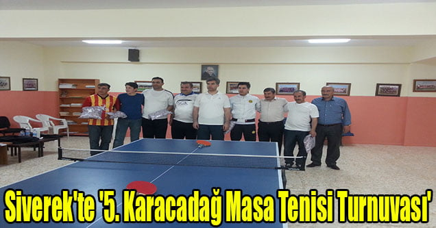 Siverek'te '5. Karacadağ Masa Tenisi Turnuvası'