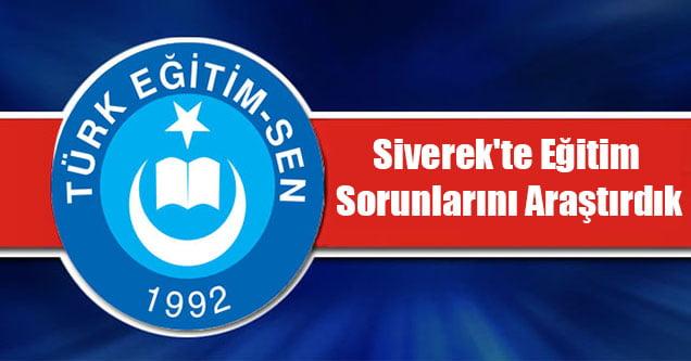 Türk Eğitim-Sen: 'Siverek'te Eğitim Sorunlarını Araştırdık'