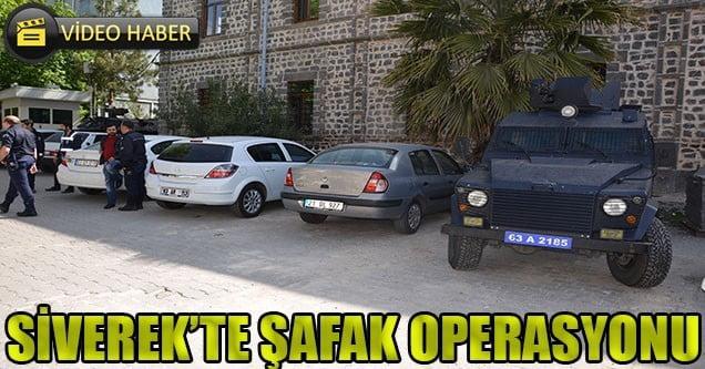 Siverek'te Şafak Operasyonu