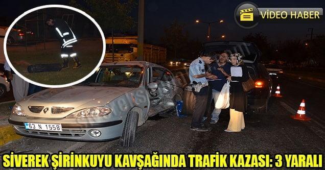 Siverek Şirinkuyu Kavşağında Trafik Kazası: 3 Yaralı