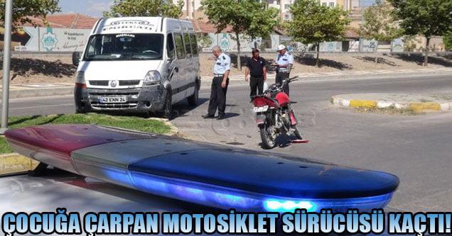 Çocuğa çarpan motosiklet sürücüsü kaçtı!