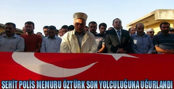 Şehit Öztürk son yolculuğuna uğurlandı [Video]