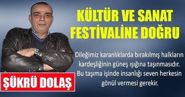 Kültür ve Sanat Festivaline Doğru