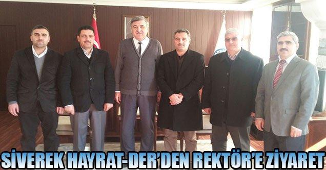 Hayrat-Der Siverek'ten Rektöre Ziyaret