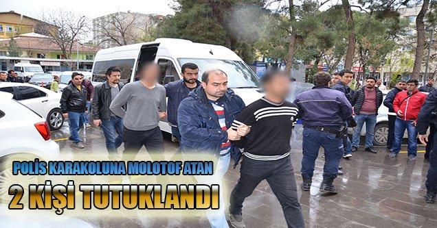 Karakola Molotof Atan 2 Kişi Tutuklandı