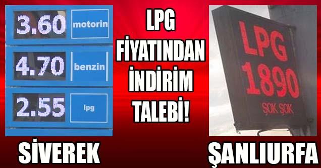Siverek'te LPG fiyatlarına indirim talebi