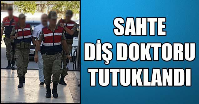 Sahte Diş Doktoru Tutuklandı