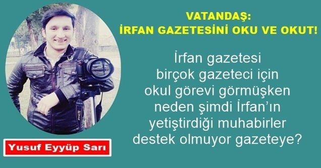 'Vatandaş: İrfan Gazetesini Oku ve Okut'