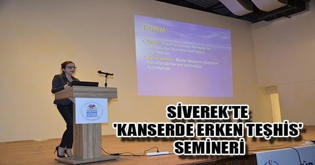 Siverek'te 'Kanserde erken teşhis' semineri