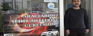 Kiralık araçları şehit ailelerine ücretsiz veriyor