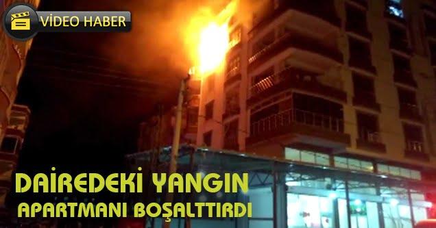 Dairedeki yangın apartmanı boşalttırdı