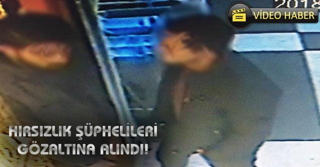 Hırsızlık şüphelisi 4 kişi gözaltına alındı