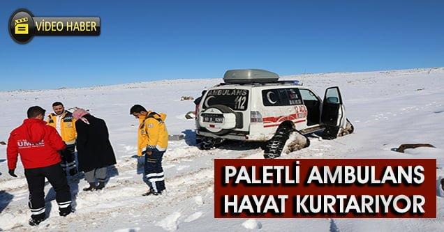 Kar paletli ambulans hayat kurtarıyor