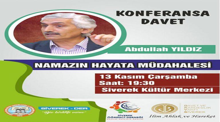 """Siverek'te """"Namazın Hayata Müdahalesi"""" konferansı düzenlenecek"""