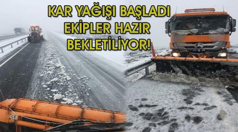 Sürücüler o yola dikkat! Kar yağışı başladı