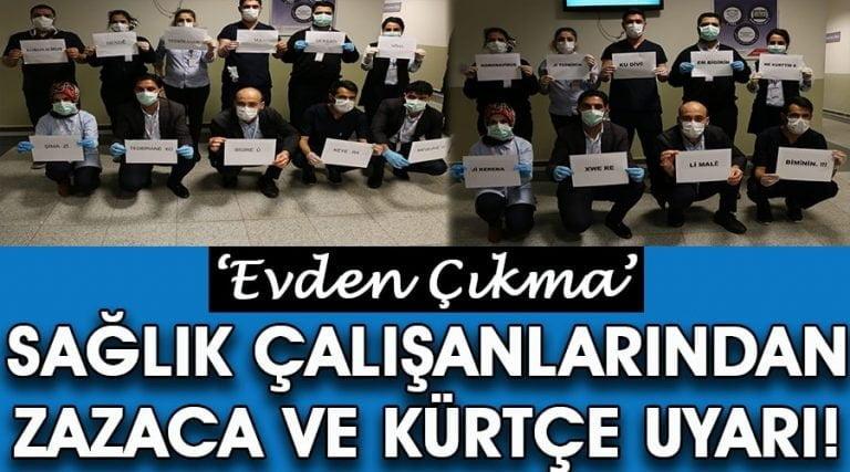 Sağlık çalışanlarından 3 dilde 'evden çıkma' uyarısı
