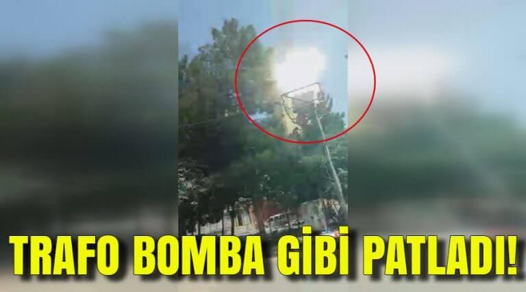 Trafonun patlama anı kameraya yansıdı